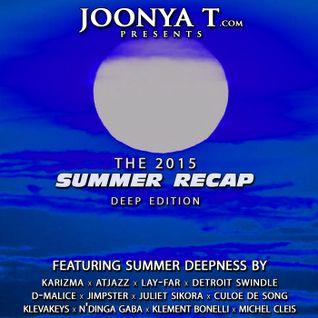 THE 2015 SUMMER RECAP [DEEP EDITION]