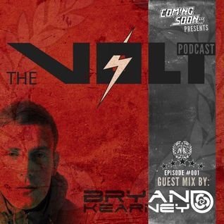 Coming Soon-Bryan Kearney - The Volt - Episode #001