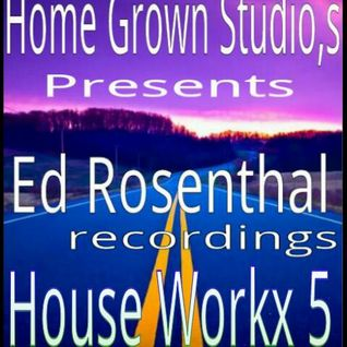 Ed Rosenthal House Workx5