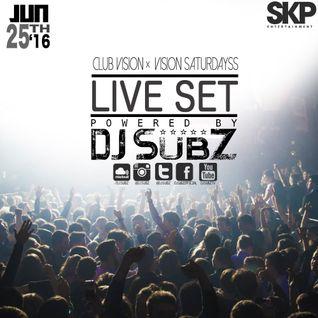 Club Vision Set x Vision Saturdays 13-6-16