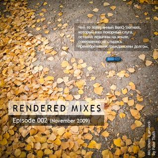 Fake Truth — Rendered Mixes 002