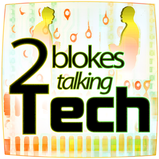 Two Blokes Talking Tech #246 - Galaxy S7's have arrived, LG OLED reviewed, and Male prostitution - w