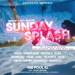 Obsession Sunday Splash feat. Alam @ The Pool KL - 17feb13
