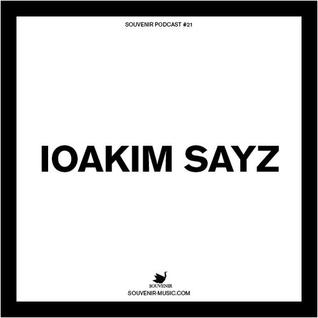 Souvenir Podcast # 21 - IOAKIM SAYZ