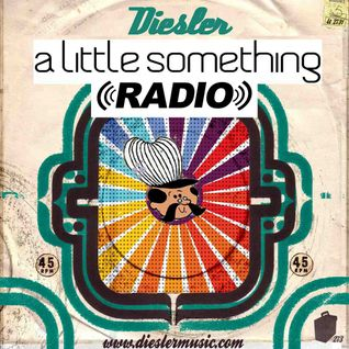 A Little Something Radio | Edition 35 | Hosted By Diesler