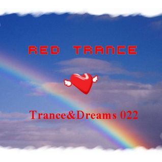 Red Trance - Trance&Dreams 022