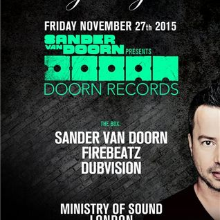 Sander van Doorn - Live @ Ministry of Sound (London) - 27.11.2015