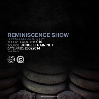 Reminiscence Audio 23022014 @ Jungletrain.net