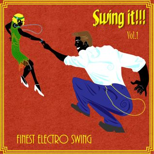 Swing It !!! Finest Electro Swing Vol.1 Session (Dj Howard)
