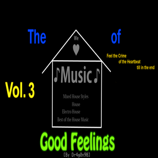 The House of Good Feelings (vol. 3) [By Dr4g0n98]