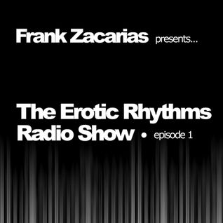The Erotic Rhythms Radio Show - Podcast Episode 1
