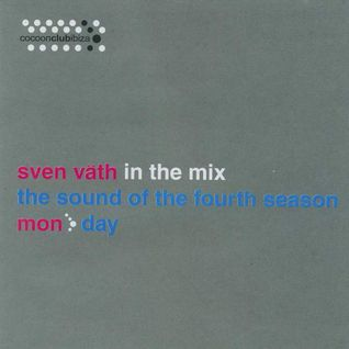 Sven Väth - In The Mix - The Sound Of The Fourth Season (Day)