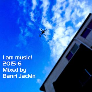Iam music! 2015-6 Mix for House dance