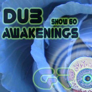 Dub Awakenings Show 60