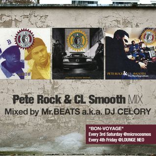 Pete Rock & CL Smooth Mix / Mixed by Mr.BEATS aka DJ CELORY
