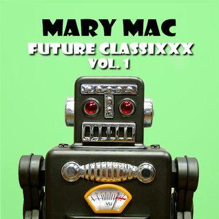 FUTURE CLASSIXXX VOL. 1