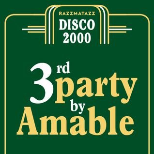 Disco 2000 - 3rd Party by Amable