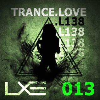 TRANCE . LOVE 013 - 138 Edition - LXE (Trance Dot Love)