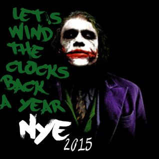 Let's Wind The Clocks Back A Year (NYE 2015)