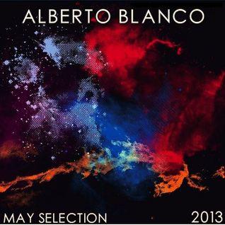 Alberto Blanco - May Selection / 2013