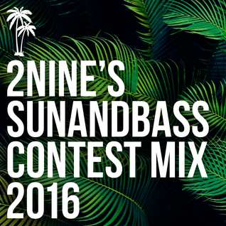 SUNANDBASS Contest Mix 2016