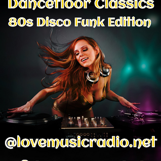 Box Essentials - Dancefloor Classics (026) 80s Disco Funk Edition 5th June 2015