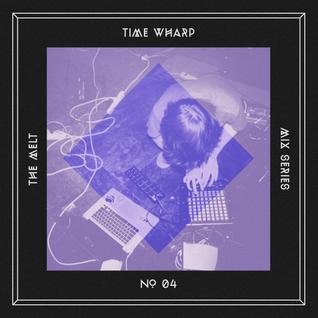 The Melt Mix Series N°04 — Time Wharp