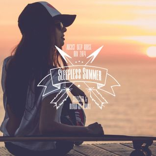 Sleepless Summer (August Deep Mix 2014 mixed by ROKAI)