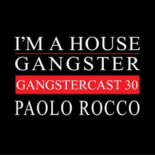 PAOLO ROCCO | GANGSTERCAST 30