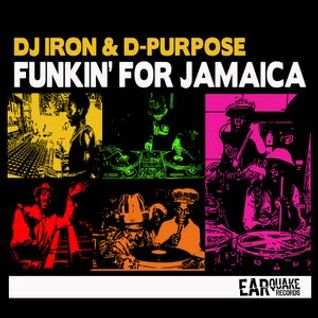DJ IRON & D-PURPOSE - FUNKIN FOR JAMAICA