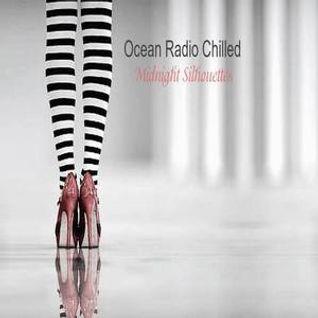 "Ocean Radio Chilled ""Midnight Silhouettes"" (1-11-15)"
