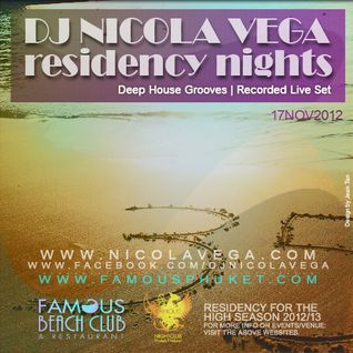 Nicola Vega_Recorded Deep Grooves Live Set @ Famous Beach Club, Saturday 17 November 2012