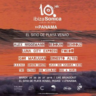 LUNA CITY EXPRESS - IBIZA SONICA SHOWCASE @ EL SITIO DE PLAYA VENAO (PANAMA) - MARCH 2016