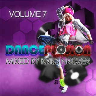 #007 Danceplosion with Kriss Nrgzer