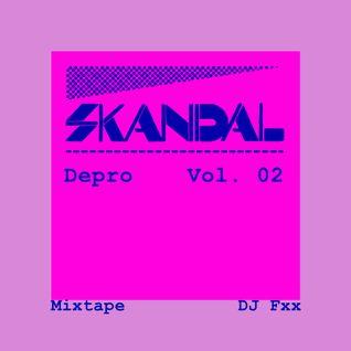 DJ_Fxx_Mixtape_Depro_Skandal_Vol_02