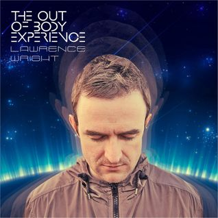 The Out Of Body Experience - Phase 3