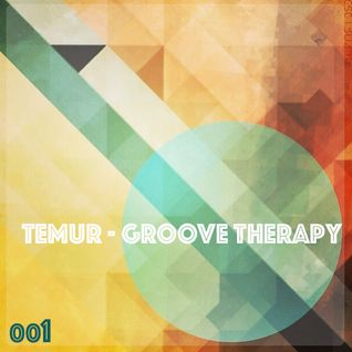 Temur - Groove Therapy Episode 001