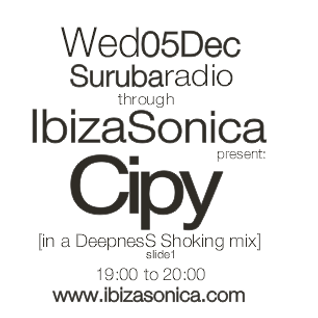 Cipy [in a DeepnesS Shoking mix] for Surubaradio on Ibizasonica [slide1]