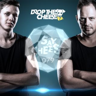 SAY CHEESE Radio 079 (Moombahton)