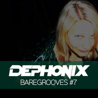 Dephonix - BareGrooves #7 - Deep & Soulful House Mix