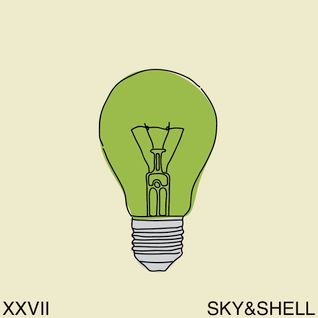 """Think Green Vol. XXVII"" - Sky&Shell"
