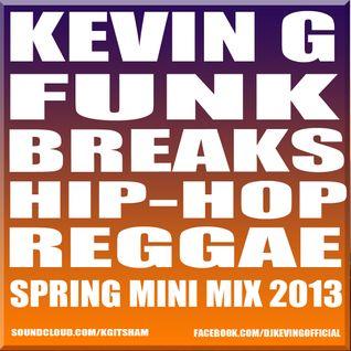 Kevin G - Spring Breaks mini mix