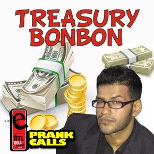 Treasury Bonbon - E FM Prank Call