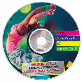 Catana - Stolen Dance MiniMix