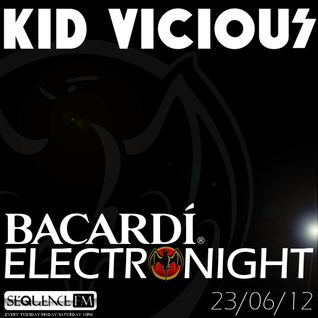 KID VICIOUS: BACARDI®ELECTRONIGHT 23/06/2012