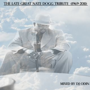 Nate Dogg Tribute Mix Part 2