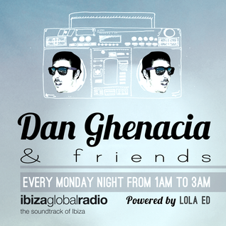 DG & Friends > Episode 18 bY Dan Ghenacia