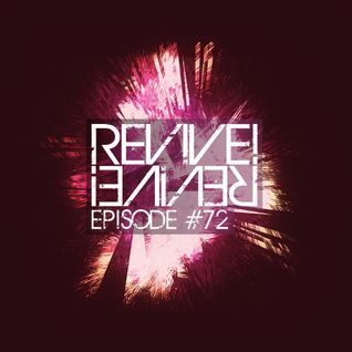 Revive! 072 With Retroid And Ronin8 (05-20-2015)