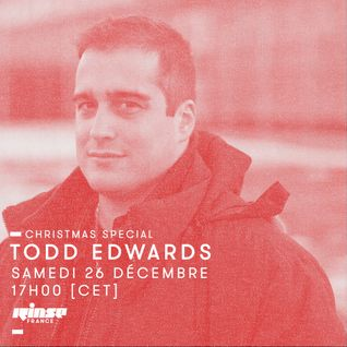 Todd Edwards Christmas Special - 26 Décembre 2015