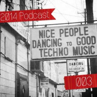 [003] 2014 Podcast